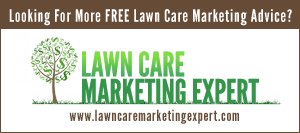 FREE Lawn Care Marketing Tips & Advice!