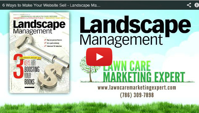 6 Ways to Make Your Website Sell - Landscape Management Magazine