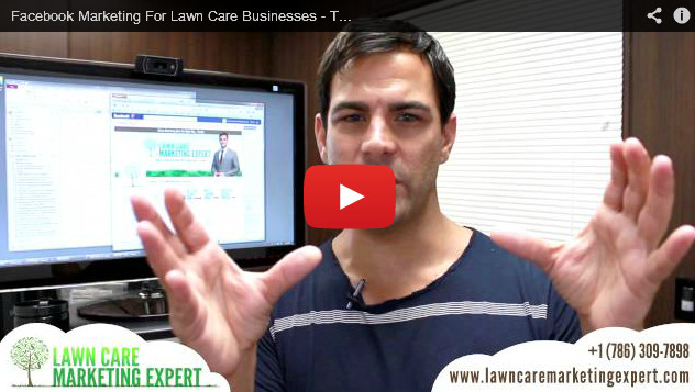 Facebook Marketing For Lawn Care Businesses Tip 1