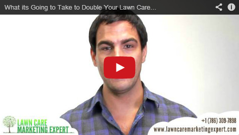 How to Double a Lawn Care Business